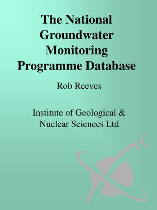 The National Groundwater Monitoring  Programme Database