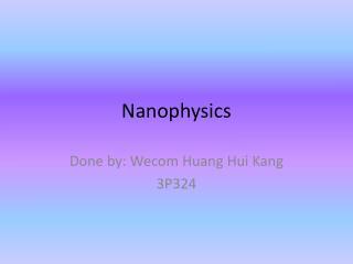 Nanophysics