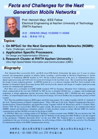 Facts and Challenges for the Next Generation Mobile Networks