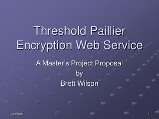 Threshold Paillier Encryption Web Service