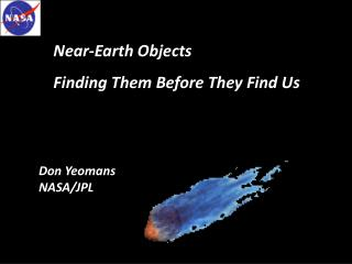 Don Yeomans  NASA/JPL