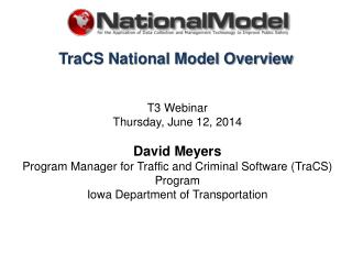 TraCS National Model Overview