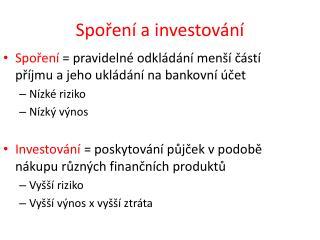 Spoření a investování