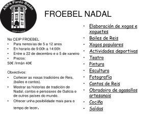 FROEBEL NADAL