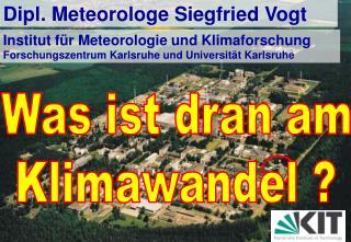 Dipl. Meteorologe Siegfried Vogt