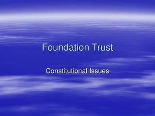 Foundation Trust
