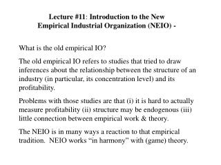Lecture #11 :  Introduction to the New Empirical Industrial Organization (NEIO) -