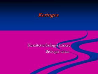 Keringes