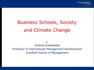 Business Schools, Society and Climate Change