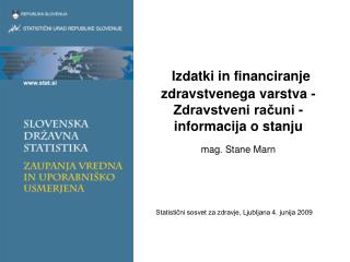 Statistični sosvet za zdravje, Ljubljana 4. junija 2009