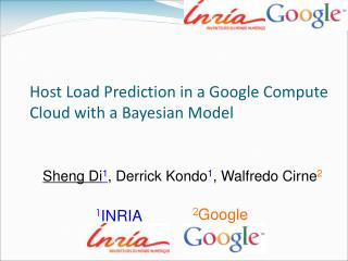 Host Load Prediction in a Google Compute Cloud with a Bayesian Model