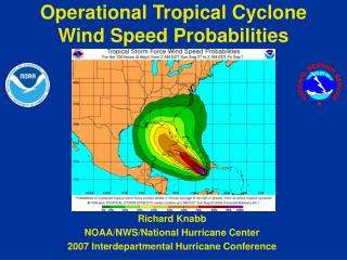 Operational Tropical Cyclone Wind Speed Probabilities
