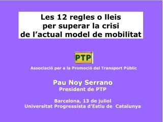 Les 12 regles o lleis  per superar la crisi de l'actual model de mobilitat