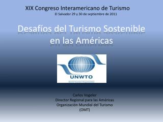 Desafíos del Turismo Sostenible en las Américas