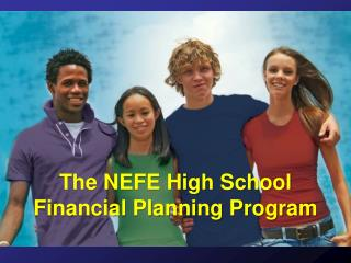 The NEFE High School Financial Planning Program