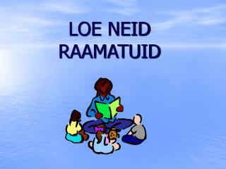 LOE NEID RAAMATUID