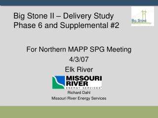 Big Stone II – Delivery Study Phase 6 and Supplemental #2