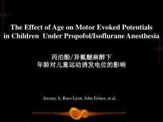 The Effect of Age on Motor Evoked Potentials  in Children  Under Propofol/Isoflurane Anesthesia