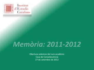 Memòria: 2011-2012