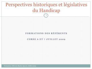 Perspectives historiques et législatives du Handicap