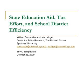State Education Aid, Tax Effort, and School District Efficiency