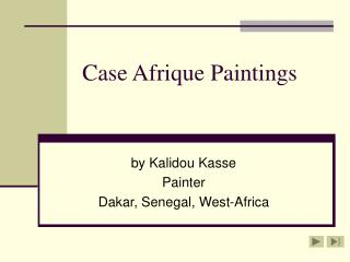 Case Afrique Paintings