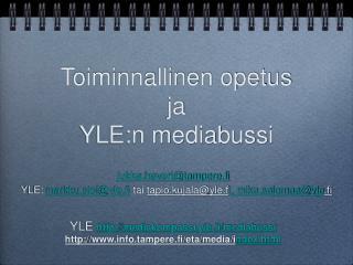 Toiminnallinen opetus ja YLE:n mediabussi