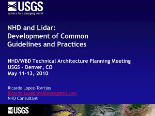 NHD and  Lidar : Development of  Common  Guidelines and Practices