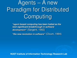 Agents – A new Paradigm for Distributed Computing