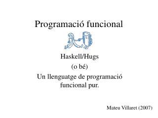 Programació funcional