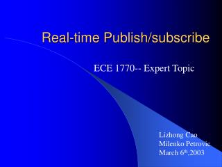 Real-time Publish/subscribe
