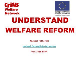 Michael Fothergill michael.fothergill@crisis.uk 020 7426 8504