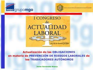 Actualización de las  OBLIGACIONES  en materia de  PREVENCIÓN DE RIESGOS LABORALES  de