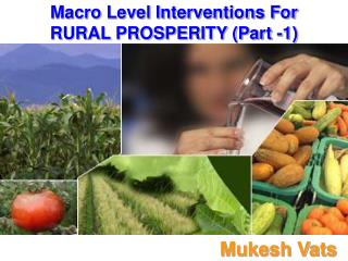 Macro Level Interventions For RURAL PROSPERITY (Part -1)