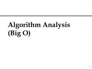 Algorithm Analysis Big O