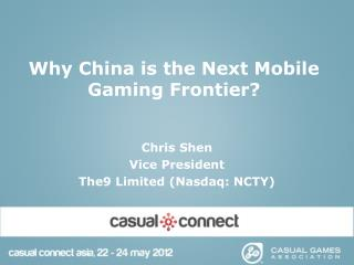 Why China is the Next Mobile Gaming Frontier?