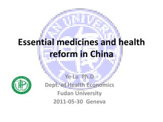 Essential medicines and health reform in China