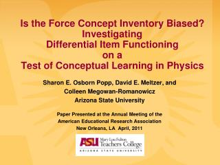 Sharon E. Osborn Popp, David E. Meltzer, and Colleen Megowan-Romanowicz  Arizona State University