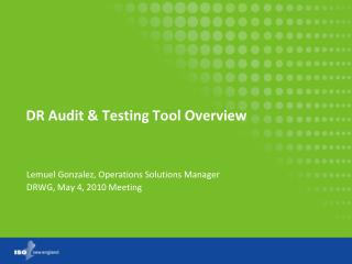 DR Audit & Testing Tool Overview