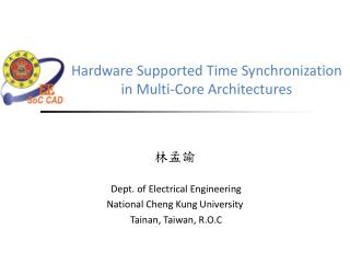 Hardware Supported Time Synchronization in Multi-Core Architectures