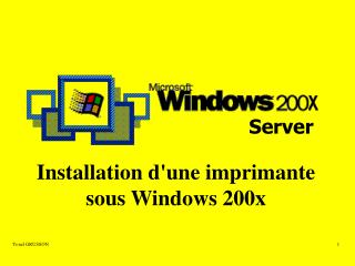 Installation d'une imprimante sous Windows 200x