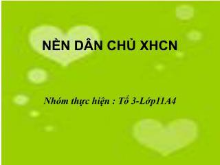 NỀN DÂN CHỦ XHCN