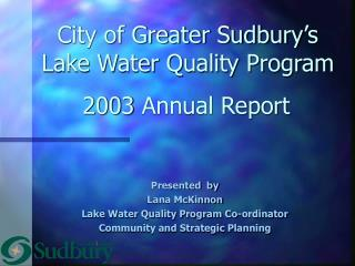 City of Greater Sudbury's  Lake Water Quality Program