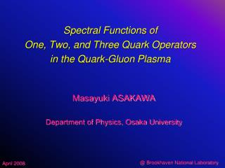 Spectral Functions of One, Two, and Three Quark Operators in the Quark-Gluon Plasma