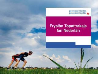 Fryslân Topattraksje fan Nederlân