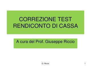 CORREZIONE TEST RENDICONTO DI CASSA
