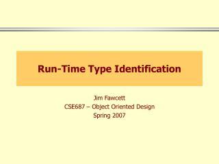 Run-Time Type Identification