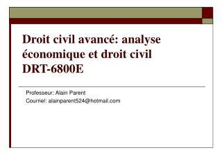 Droit civil avancé: analyse économique et droit civil DRT-6800E