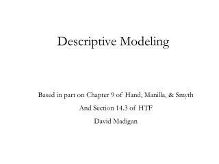 Descriptive Modeling