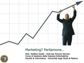 Marketing? Parliamone…